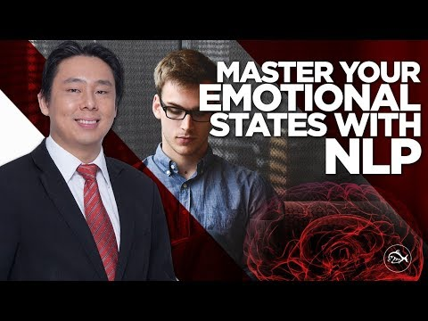 Master Your Emotional States Using NLP  by Adam Khoo