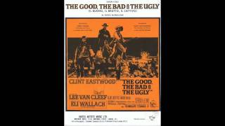 The Good, The Bad & The Ugly - 01 - Il Buono, Il Cattivo, Il Brutto (Main Title)