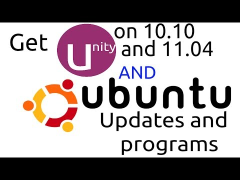 Get updates on old versions of Ubuntu AND run Unity on Ubuntu 10.10 and 11.04!