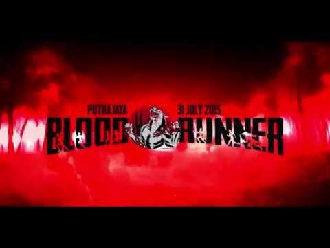 BloodRunner 31 July 2015 - Putrajaya, Kuala Lumpur (KL) Malaysia Official Partners