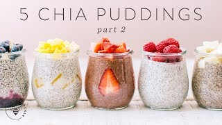 5 (NEW) CHIA PUDDINGS for #BuzyBeez