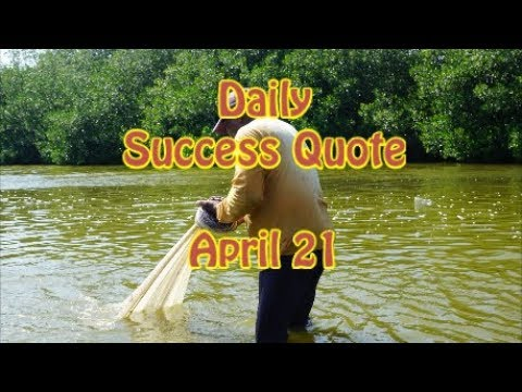 Daily Success Quote April 21