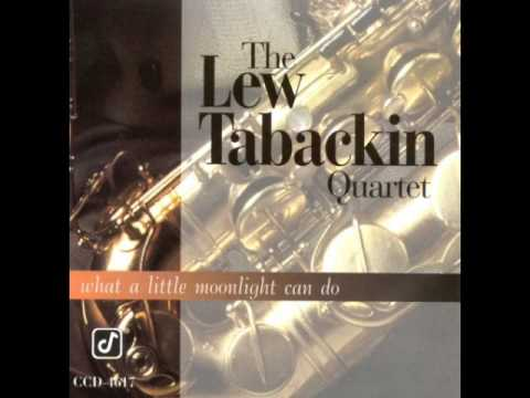 """Lew Tabackin — """"What A Little Moonlight Can Do"""" [Full Album]"""