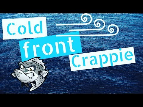 How To Find Crappie During Cold Fronts In Fall