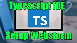 angular tutorial typescript 2 ide how to setup webstorm step by step