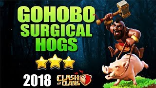 Th9 SURGICAL HOGS : GOHOBO ATTACK STRATEGY 2018 | GOHO + BOWLERS | BEST TH9 ATTACK | CLASH OF CLANS