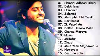 ARIJIT SINGH BEST HEART TOUCHING SONGS , TOP 15 SAD SONGS OF ARIJIT SINGH