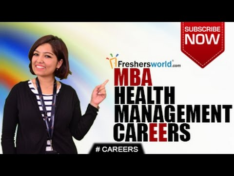CAREERS IN MBA HEALTH MANAGEMENT – Clinics,Consulting Firms,