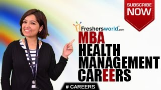 CAREERS IN MBA HEALTH MANAGEMENT – Clinics,Consulting Firms,Top Recruiters,Salary Package