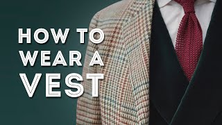 How to Wear a Vest or Men