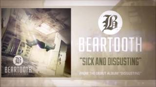 Sick and Disgusting- Beartooth (Lyrics)