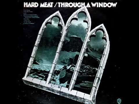 Hard Meat- Through a window -  (1970) - Full album