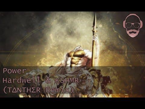 [FRENCHCORE] Power - Hardwell & KSHMR (TΔNTHΣR Remix)