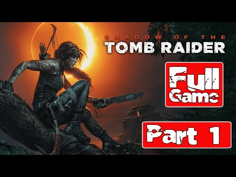 Фото Shadow of the Tomb Raider Gameplay Walkthrough Part 1 [1080p HD]