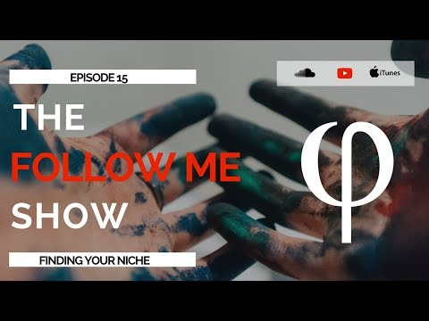 Follow Me Realty - Ep 15: Finding Your Niche