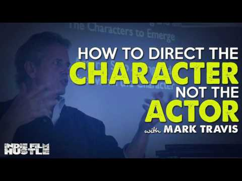 How to Direct the Character, Not the Actor with Mark Travis - IFH 154