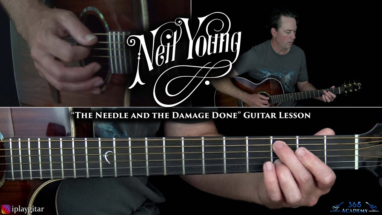 Neil Young   The Needle and the Damage Done Guitar Lesson