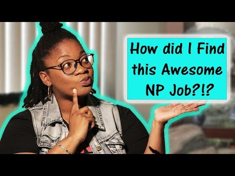 Finding a JOB as a New NURSE PRACTITIONER... in this SATURATED MARKET | Will it be your DREAM JOB?!?