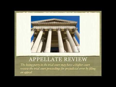 Civil Litigation - Pretrial, Trial Procedures, Appellate Review, Enforcement of Judgments