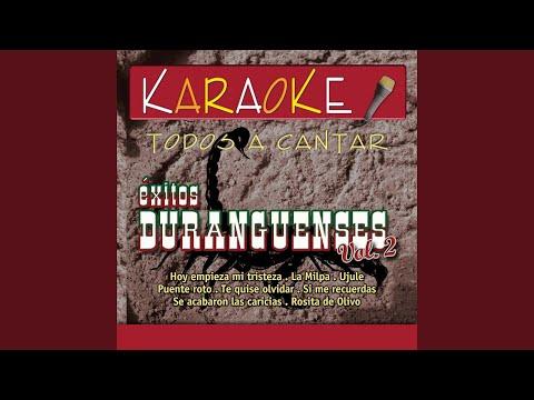 Hoy Empieza Mi Tristeza (Karaoke Version) (Originally Performed By Montéz De Durango)
