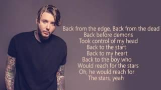 JAMES ARTHUR - Back From The Edge ( Lyric )