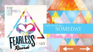 Watch Summer Set Someday video