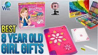 10 Best 8 Year Old Girl Gifts 2018