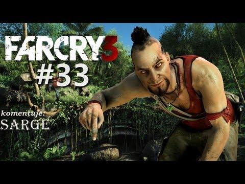 Zagrajmy w Far Cry 3 odc. 33  KONIEC GRY