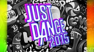 Just Dance 2015 - LIBEREE, DELIVREE JE FAIS DE LA MERDE !!