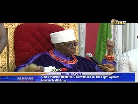 Benin Monarch restates commitment to the fight against human trafficking