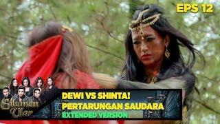 Pertarungan Adik Dan Kakak, Shinta VS Dewi - Siluman Ular Eps 12 PART 1