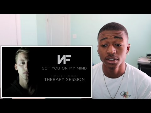 NF - GOT YOU ON MY MIND | REACTION