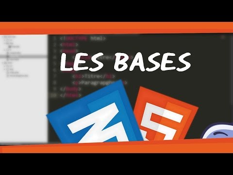 CREER UN SITE ? HTML/CSS #1 - LES BASES
