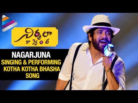 Nagarjuna Singing and Performing Kotha...