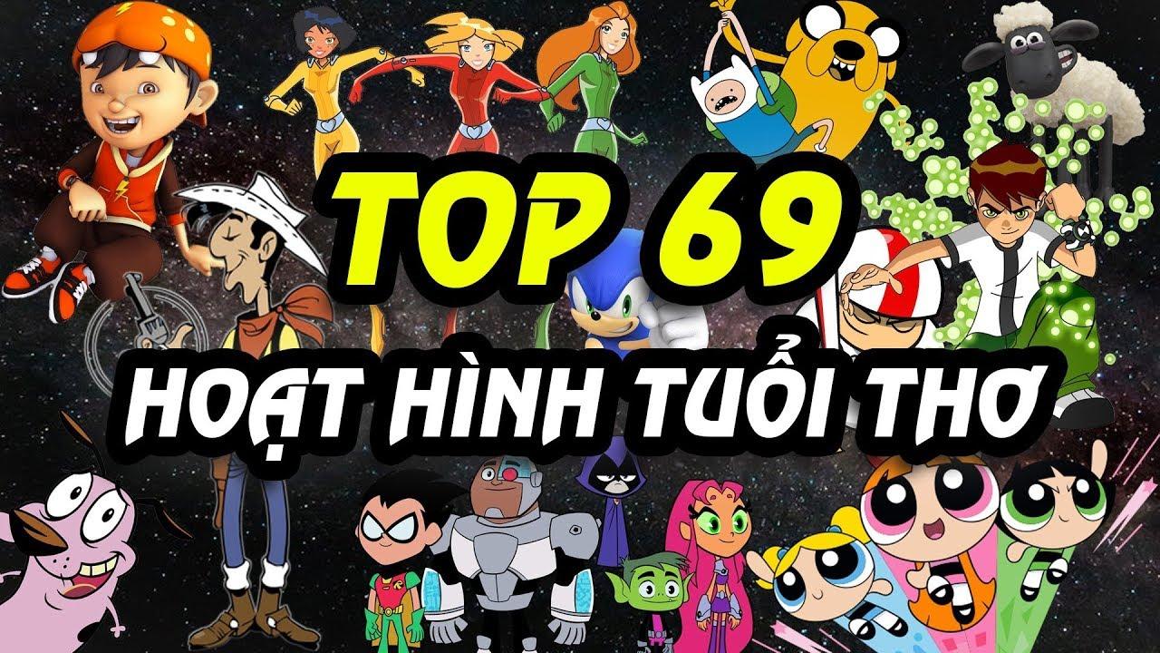 69 Phim Hoạt Hình Tuổi Thơ - All Cartoons | W2W Cartoon