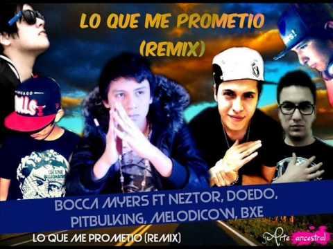 Doedo - Lo que Me Prometió (Remix) (Ft. Bocca Myers, Melodicow, Neztor, BXE & Pitbulking)