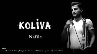 Koliva - Nafile [ Nafile © 2017 Kalan Müzik ]