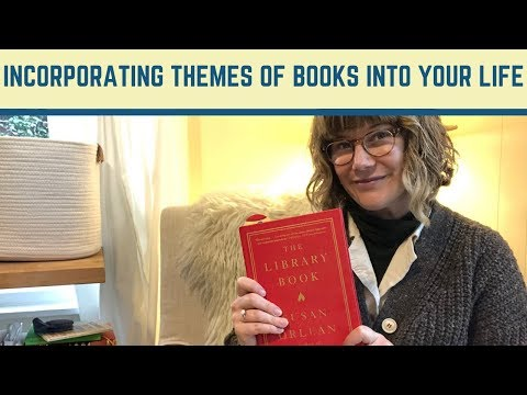 Incorporating the Theme of a Book Into Your Life