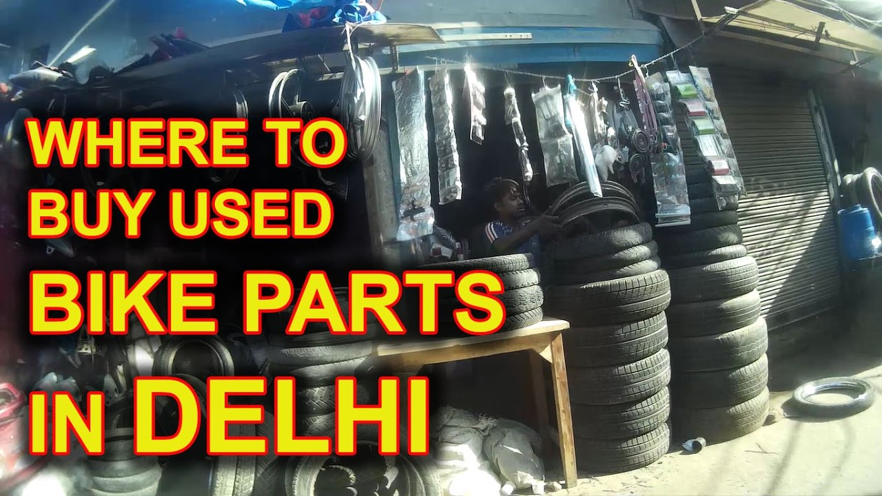 Old Bikes Cars Body Parts Gokul Puri Bike Market East Delhi