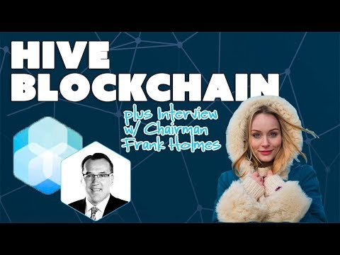 Hive Blockchain Review plus Interview with Chairman Frank Holmes