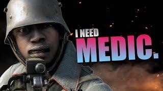 Battlefield 1 I NEED MEDIC Momen Lucu BF1