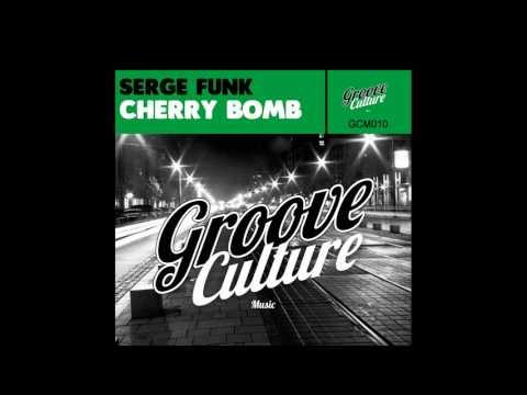 Serge Funk - Cherry Bomb (Jackin House)