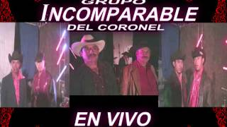 GPO INCOMPARABLE del coronel -EN VIVO!!
