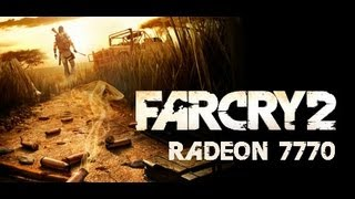 RADEON 7770: FARCRY 2