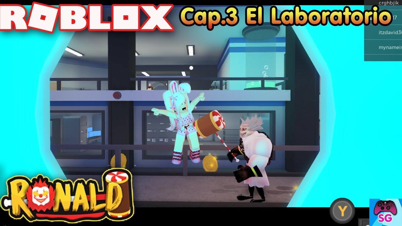 🎮Roblox Ronald Cap.3 El Laboratorio! Tenemos que escapar de un científico Loco!!😱