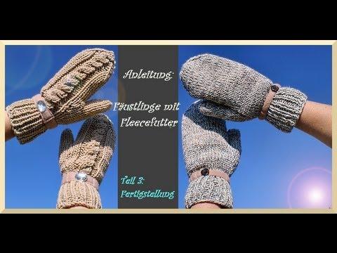 Handschuhe stricken - Teil 3 : Fertigstellung - YouTube
