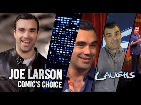 Laughs Episode 307: Comic's Choice with Joe Larson! (FULL EPISODE)