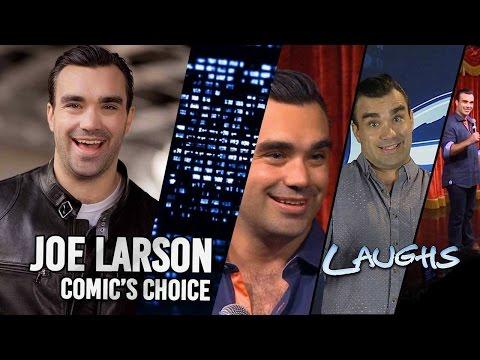 Laughs Episode 307: Comic's Choice with Joe Larson! FULL EPISODE