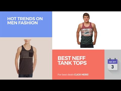 Best NEFF Tank Tops Hot Trends On Men Fashion