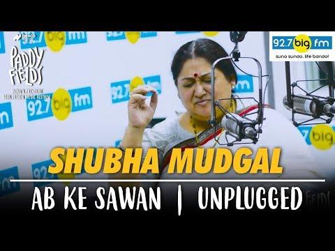 Shubha Mudgal Ab Ke Sawan Unplugged | Paddy Fields 2017 | Mumbai